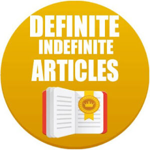 Definite and Indefinite Articles in Spanish, Spanish grammar, definite articles in Spanish, indefinite articles in Spanish, Definite and Indefinite Articles
